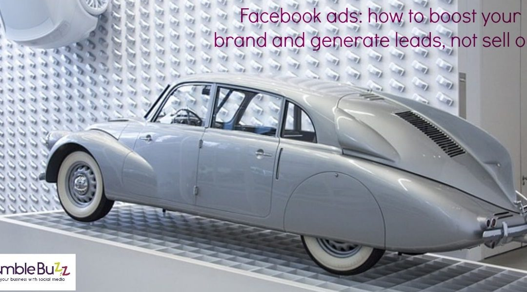 Facebook ads – how to maximise both your leads and your brand positioning, whilst avoiding a costly mistake.