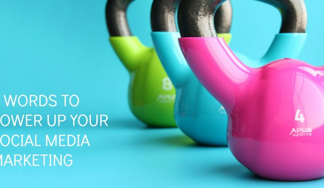 How two words can power up your social media marketing